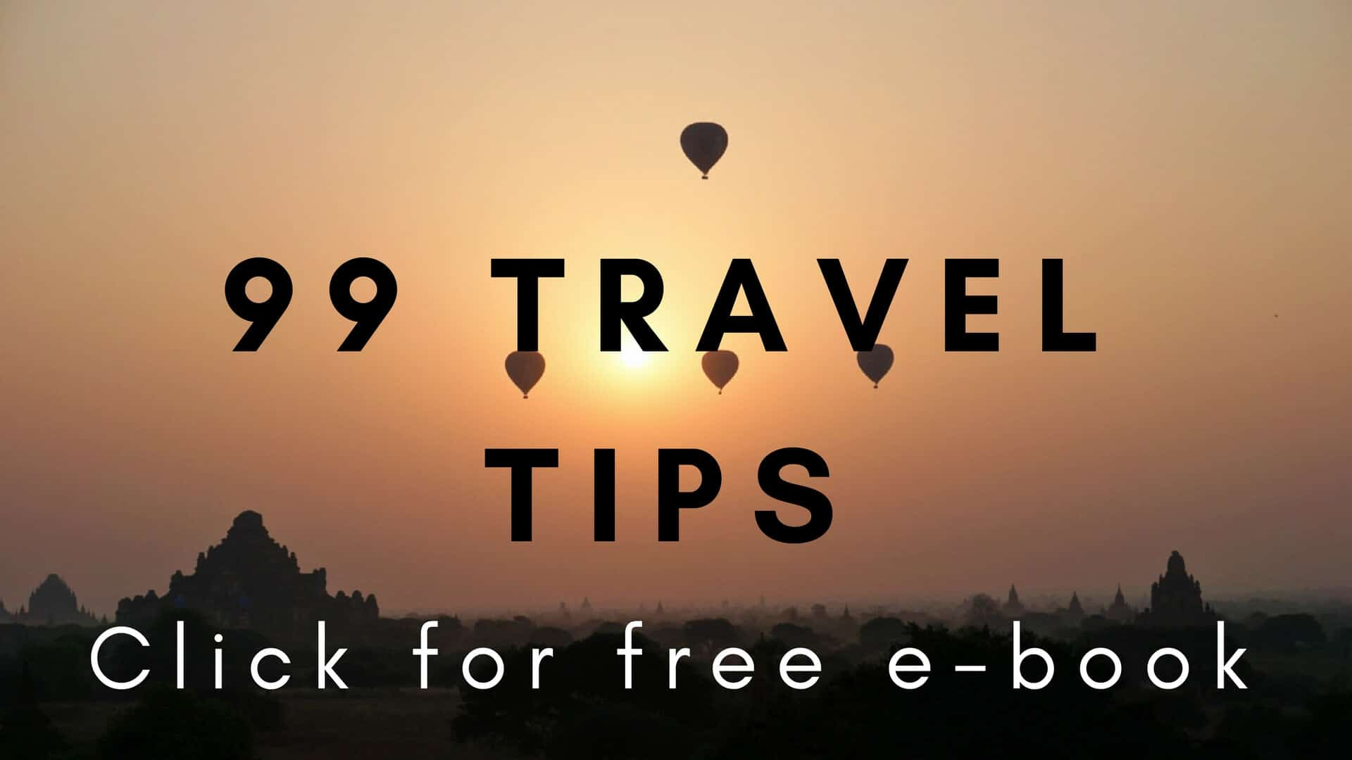 99 Travel Tips