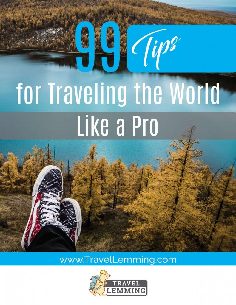 99 Travel Tips, Tricks, and Hacks that will help you to travel the world like a pro. Get these awesome travel tips delivered to your inbox for free!