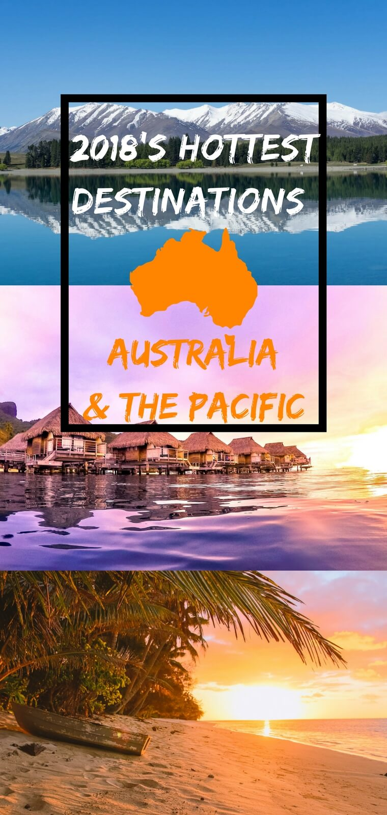 Travel bloggers identify 6 of the hottest and trendiest places to visit in Australia and the Pacific in 2018. From New Zealand to the Cook Islands, we have you covered with the coolest new places for your 2018 trip.