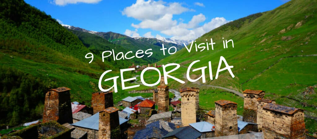 Best Places to Visit in Georgia Europe