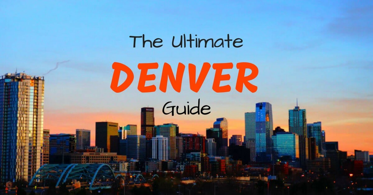 The Ultimate Denver Travel Guide (By a Local!) - Travel Lemming