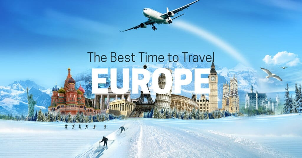 The Best Time to Go to Europe