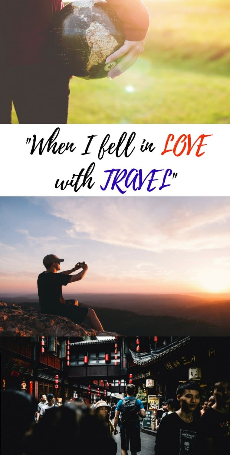 When did you fall in love with travel? Hear 21 travelers describe the exact moment they fell for traveling the world. #travel #travelquotes