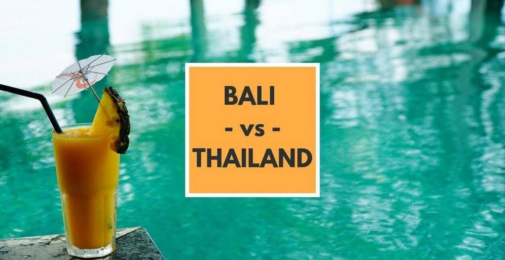 Bali vs Thailand, a guide to choosing which is better
