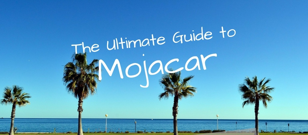 The Ultimate Travel Guide to Mojacar Spain