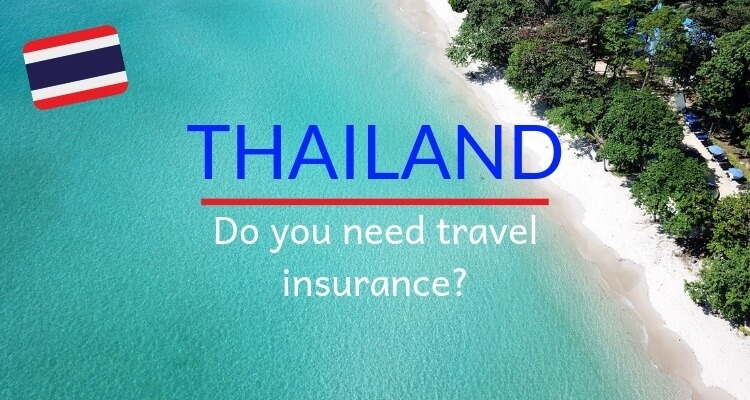 Travel Insurance for Thailand: Do you really need it?