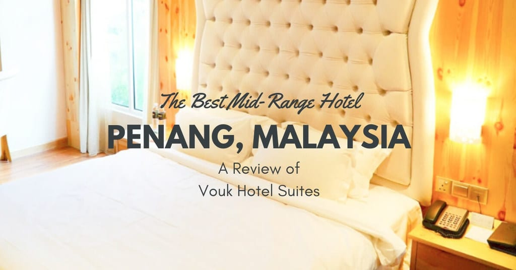 Best Business Hotel in Penang Malaysia