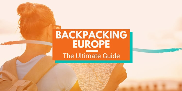 Backpacking-Europe-Guide