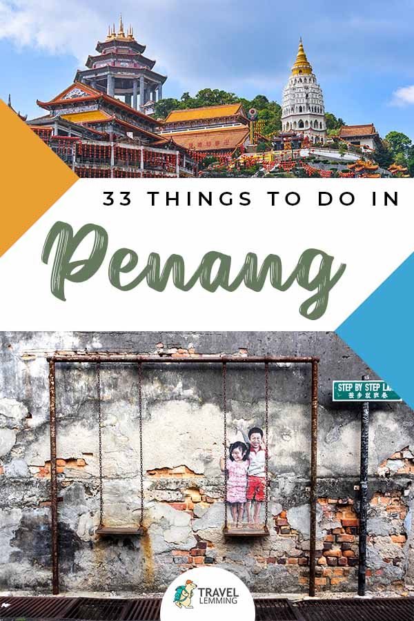 Malaysia's Penang is famous for the UNESCO World Heritage site at #GeorgeTown, for its hawker food, and for its pristine beaches among other things. To make the most out of your trip, we've listed down 33 of the best #ThingsToDo in #Penang. Don't miss out on number 6!