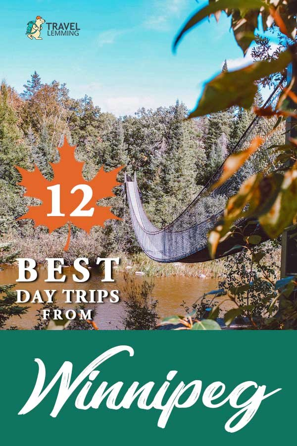 Looking for the best #DayTrips from #Winnipeg #Manitoba? Then look no further! Browse through our #TravelGuide of the 12 best day trips from Winnipeg through a local's perspective. In this list, you'll find charismatic prairie towns, woodsy escapes, beach oases, and so much more!