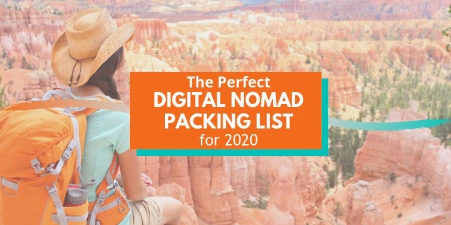 Digital Nomad Packing List for 2020