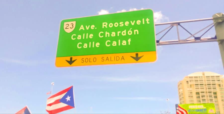View of a street sign in Puerto Rico