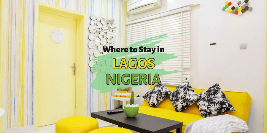 Where to Stay in Lagos Nigeria