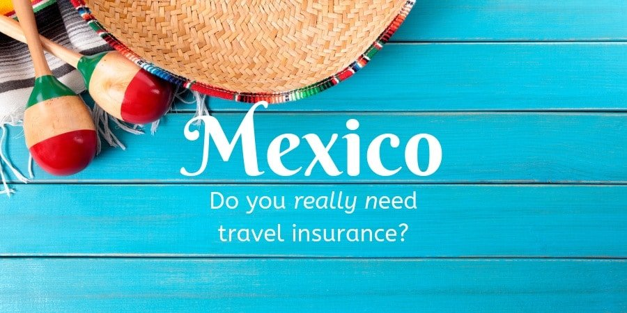Travel Insurance Mexico