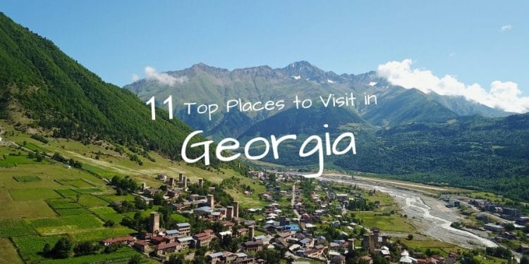 Best Places to Visit in Georgia (Country)