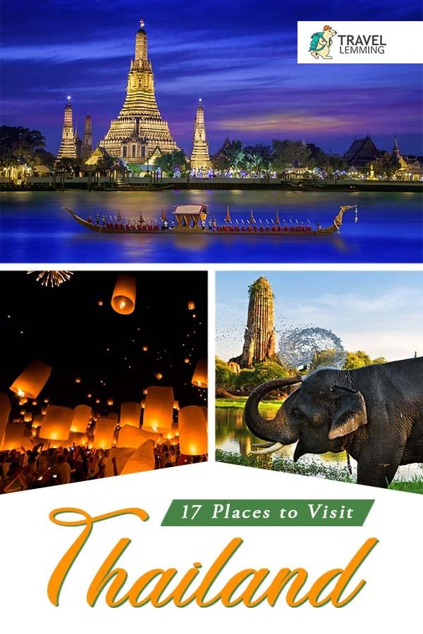 Thailand, known as the land of smiles, has been on the travelers' circuit for many years. But it's a big country and there is a lot to explore. If you're pressed for time, it can be a challenge to decide where to travel in #Thailand. So dive into this #TravelGuide of 17 #PlacesToVisit in Thailand that you shouldn't miss out on. #SouthEastAsia