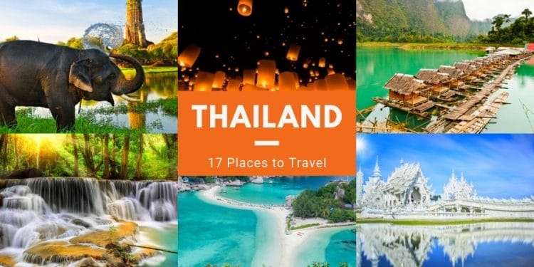 17 Best Places to Visit in Thailand