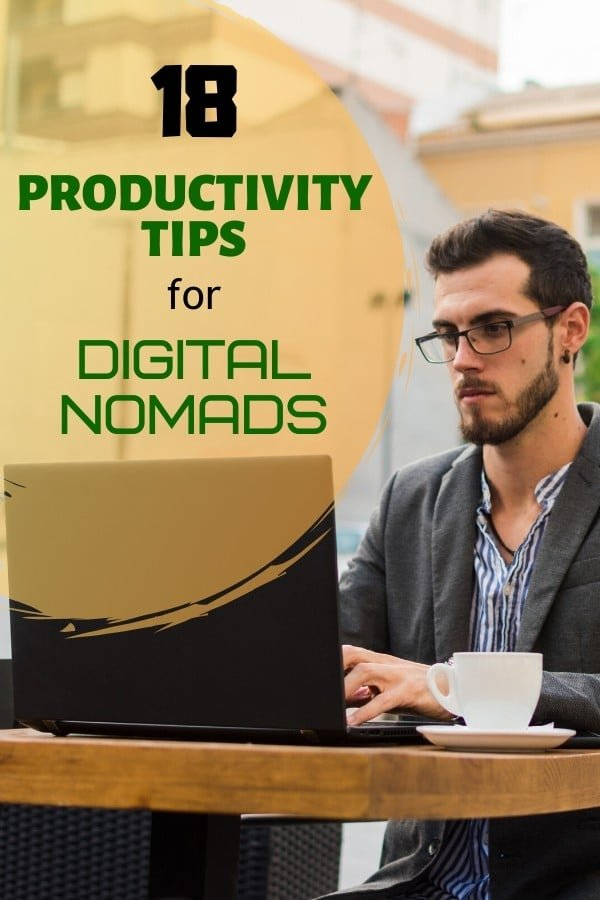 Are you having a difficult time in figuring out how to be productive as a #DigitalNomad? Well, you've come to the right place. In this article, we will provide you a total of 18 #ProductivityTips to get you started. Try a few of them out and see which ones work best for you.