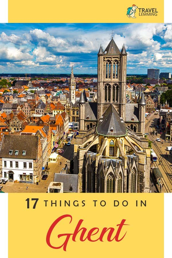 Trying to sort out the best #ThingsToDo in #Ghent #Belgium and finding yourself a bit overwhelmed? Fret not. Our guest author, who used to live in Ghent, will walk you through 17 top things to do in Ghent, to help you while you visit one of the most historic cities in #Europe.