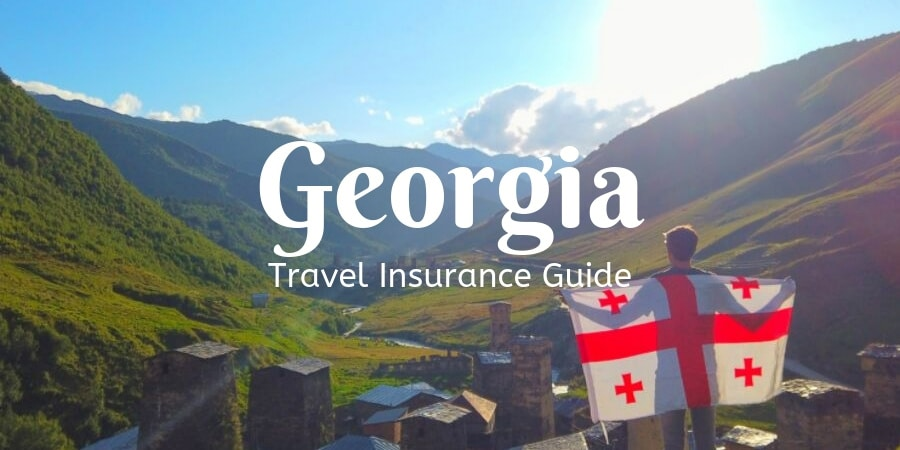 Travel Insurance for Georgia Guide