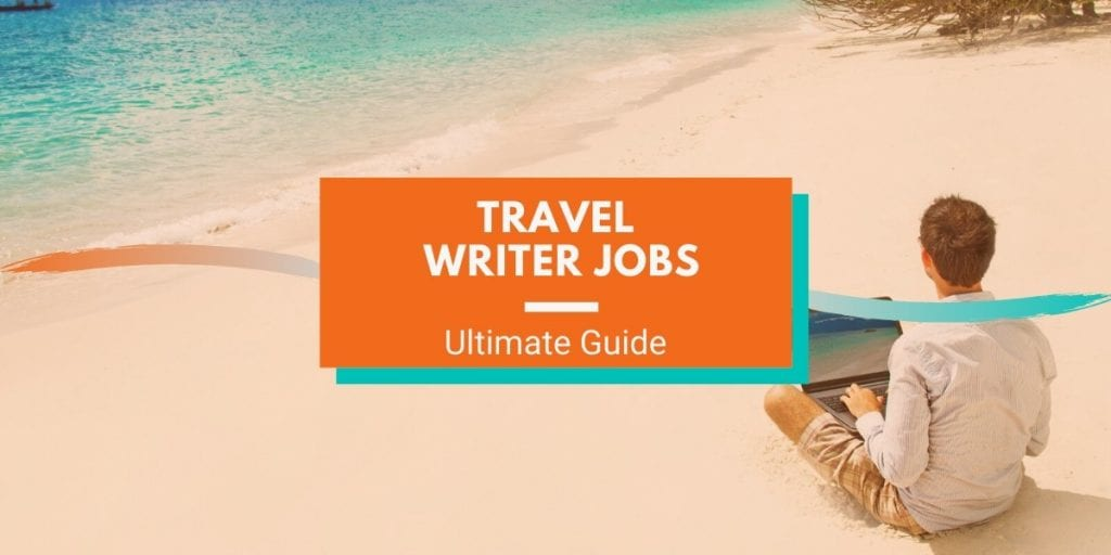 Travel Writing Jobs