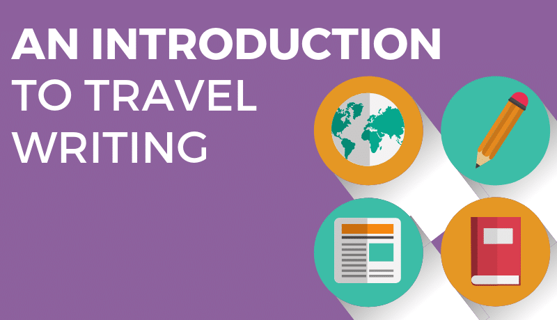 An Introduction to Travel Writing Review